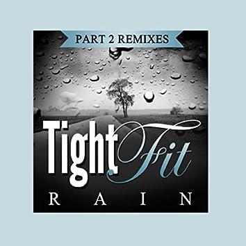 Rain, Pt. 2 (Remixes)