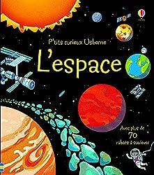 Livre jeu L'espace - P'tits curieux Usborne