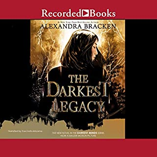 The Darkest Legacy     A Darkest Minds Novel              Written by:                                                                                                                                 Alexandra Bracken                               Narrated by:                                                                                                                                 Traci Kato-Kiriyama                      Length: 16 hrs and 17 mins     6 ratings     Overall 4.7