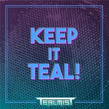 Keep It Teal!