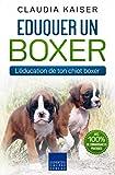 Eduquer un boxer: L'éducation de ton chiot boxer