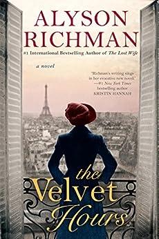 The Velvet Hours by [Alyson Richman]