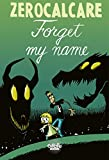 Forget my name (Hors Collection Bao Publishing) (English Edition)
