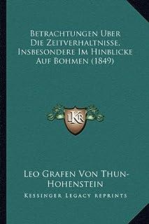 Betrachtungen Uber Die Zeitverhaltnisse, Insbesondere Im Hinblicke Auf Bohmen (1849)