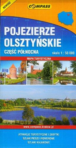 Pojezierze Olsztyńskie. Część północna. Mapa turystyczna w skali 1:50 000