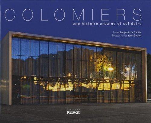 Colomiers: Une histoire urbaine et solidaire