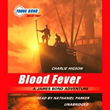 Blood Fever: The Young Bond Series, Book 2