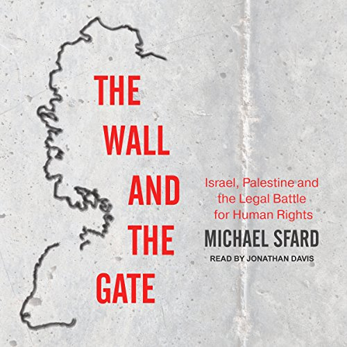 The Wall and the Gate audiobook cover art