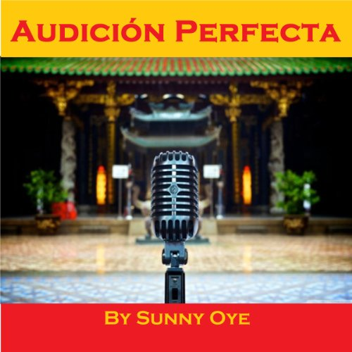 Audicion Perfecta and Excelente Performance Musical audiobook cover art