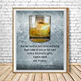 Bill Murray Quote Whiskey Poster Wall Art, Decor Home (12''x18'', 16''x24'' and 24''x36'')