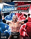 WWE SmackDown vs Raw 2007 Signature Series Guide - BradyGames - 08/11/2006