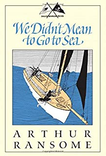 We Didn't Mean to Go to Sea (Swallows and Amazons)