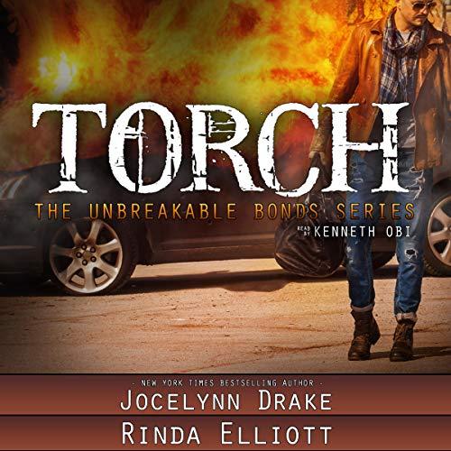 Torch: Unbreakable Bonds Series, Book 3