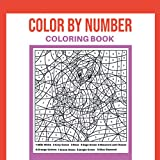 Color By Number Coloring Book: Activity Coloring Book for Adults Relaxation and Stress Relief