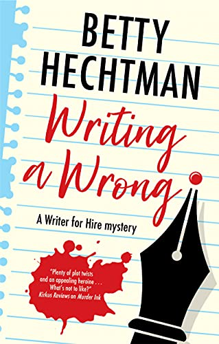 Writing a Wrong (A Writer for Hire mystery Book 2) by [Betty Hechtman]