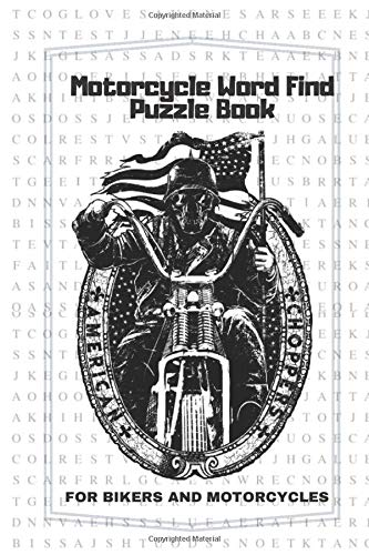 Motorcycle Word Find Puzzle Book For Bikers and Motorcycles: Hours Of Fun With Brain Games| Bike Riding Fun Word Search Puzzles - All Ages And Skill Levels | Large Format (100 Pages, 6 x 9 in )