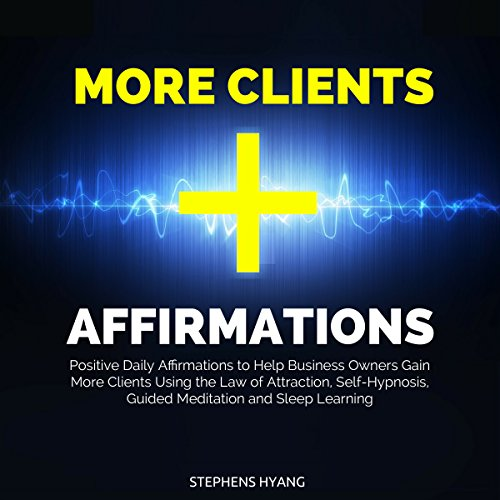 More Clients Affirmations audiobook cover art