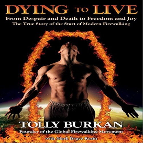 Dying to Live: From Despair and Death to Freedom and Joy cover art