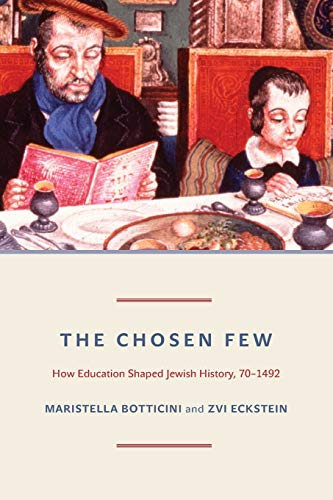 The Chosen Few – How Education Shaped Jewish History, 70–1492