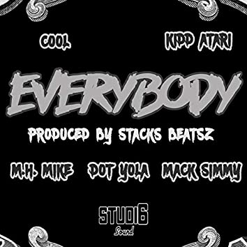 Everybody (feat. Cool, MH Mike, Kidd Atari, Dot Yola & Mack Simmy)