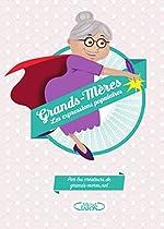 Grands-mères les expressions populaires de Grands-meres.net