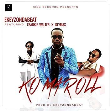 Ko Ma Roll (feat. Frankie Walter & Klymax)