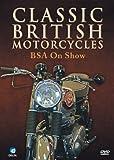 Classic British Motor Cycles - BSA [Reino Unido] [DVD]