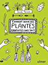 Comment avoir des plantes gratuites chez soi ? par Patissier