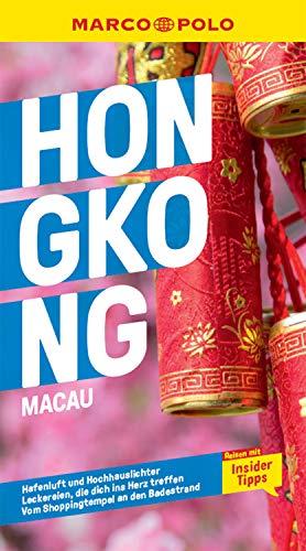 MARCO POLO Reiseführer Hongkong, Macau: Reisen mit Insider-Tipps. Inkl. kostenloser Touren-App (MARCO POLO Reiseführer E-Book)