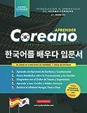 Aprender Coreano Para Principiantes - El Libro de Ejercicios de Idiomas: Guía de Estudio, Paso a Paso y Fáciles, para Aprender a Leer, Escribir y ... de Estudio) (Libros para Aprender Coreano)