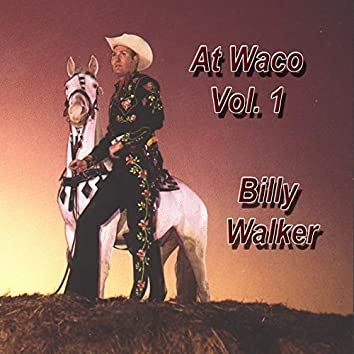 At Waco, Vol. 1