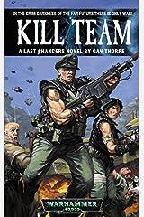 Kill Team (Last Chancers Book 2) Kindle Edition