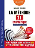 La Méthode GTD en pratique - Livre audio 1 CD MP3