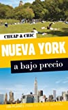 Nueva York a bajo precio (Cheap & Chic)