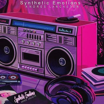 Synthetic Emotions