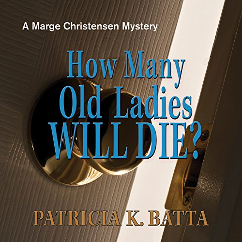 How Many Old Ladies Will Die? audiobook cover art