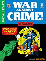 The EC Archives: War Against Crime Volume 2
