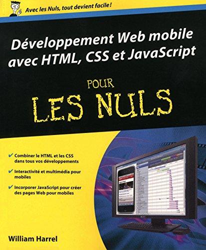 Développement Web mobile avec HTML, CSS et JavaScript Pour les Nuls