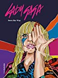 Lady Gaga: Born Her Way (Vidas Ilustradas)