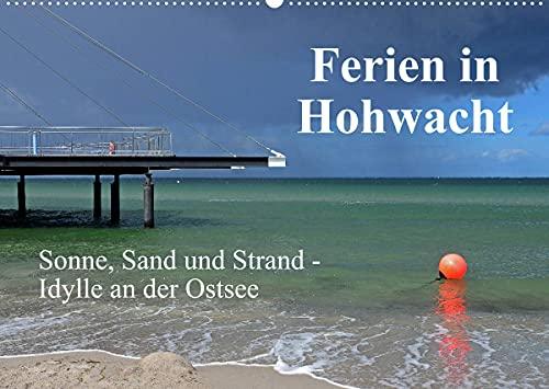 Ferien in Hohwacht (Wandkalender 2022 DIN A2 quer)
