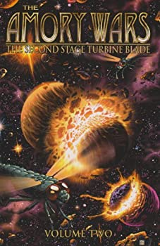 Amory Wars Volume 2  The Second Stage Turbine Blade