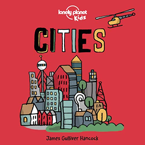 Gulliver Hancock, J: Cities (Lonely Planet Kids)
