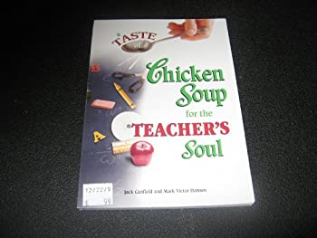Hardcover A Taste of Chicken soup for the Teacher's Soul Book