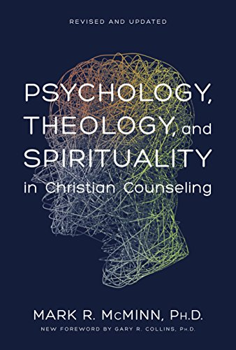 Psychology, Theology, and Spirituality in Christian Counseling (Aacc Counseling Library)
