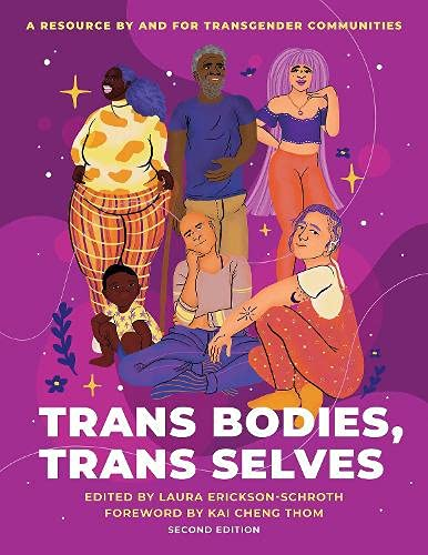 Trans Bodies, Trans Selves: A Resource by and for Transgender Communities