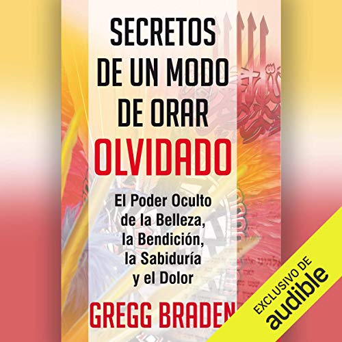 Secretos de un modo de orar olvidado [Secrets of a Forgotten Way of Praying] Titelbild