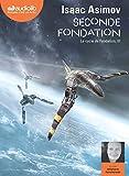 Seconde Fondation - Livre audio 1 CD MP3 - Audiolib - 21/08/2019