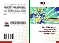 Simplification et Diagnostic de Fonctionnement d'un Modèle ASM1