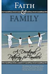 Faith and Family: A Devotional Pathway for Families Paperback