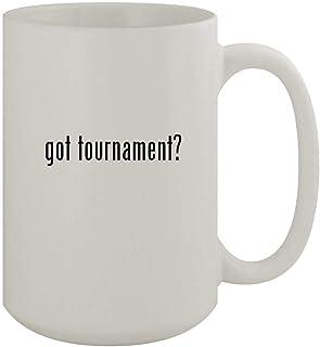 got tournament? - 15oz Ceramic White Coffee Mug, White